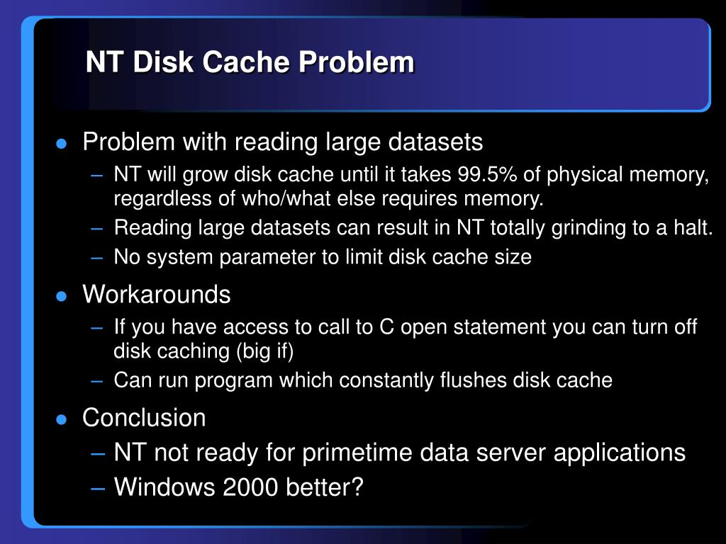 NT Disk Cache Problem