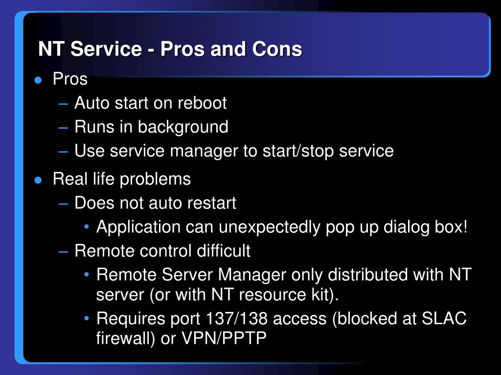 NT Service - Pros and Cons