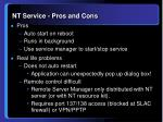 nt service pros and cons