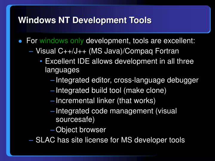 Windows nt development tools