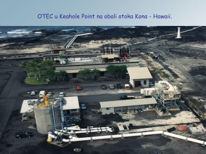 OTEC u Keahole Point na obali otoka Kona - Hawaii.