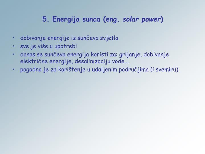 5. Energija sunca (eng.