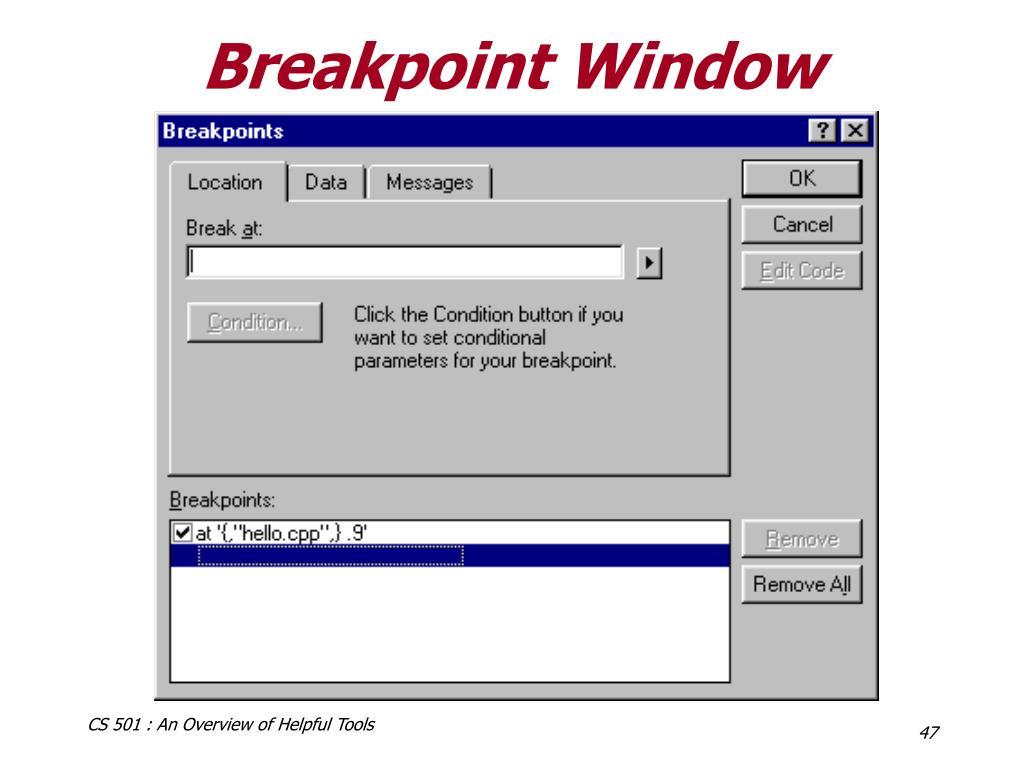Breakpoint Window