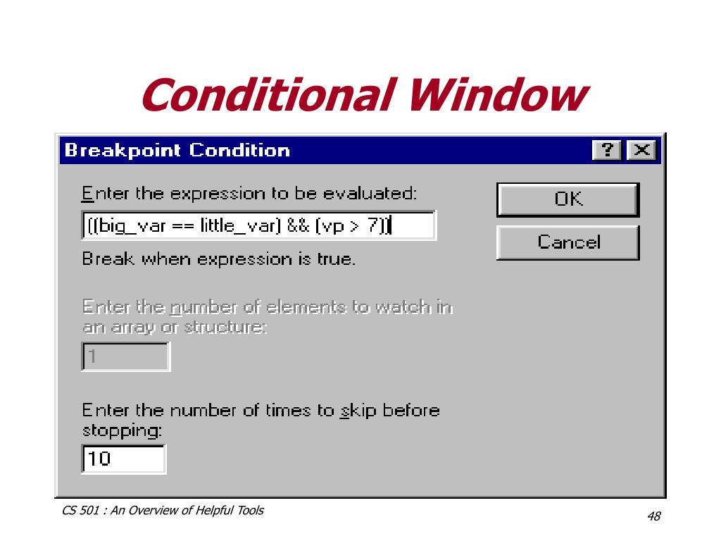 Conditional Window