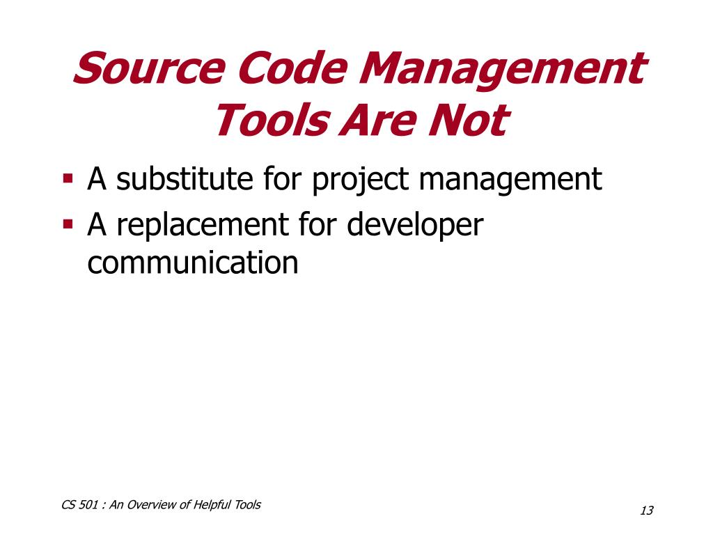 Source Code Management Tools Are Not
