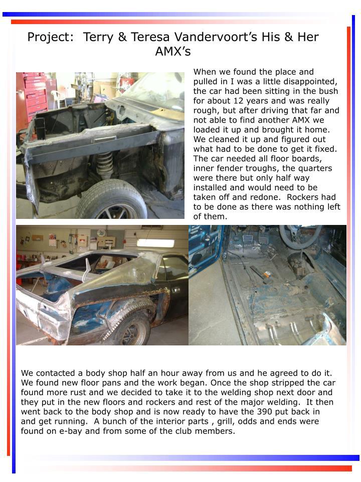 Project:  Terry & Teresa Vandervoort's His & Her AMX's