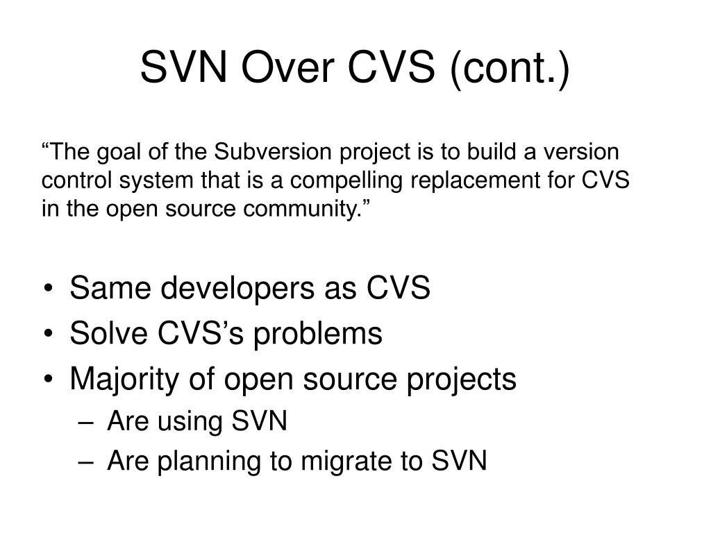 SVN Over CVS (cont.)