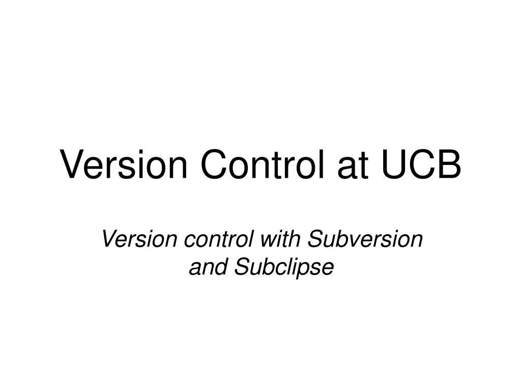 Version Control at UCB