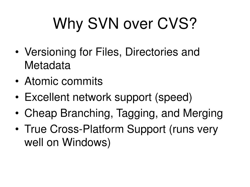 Why SVN over CVS?