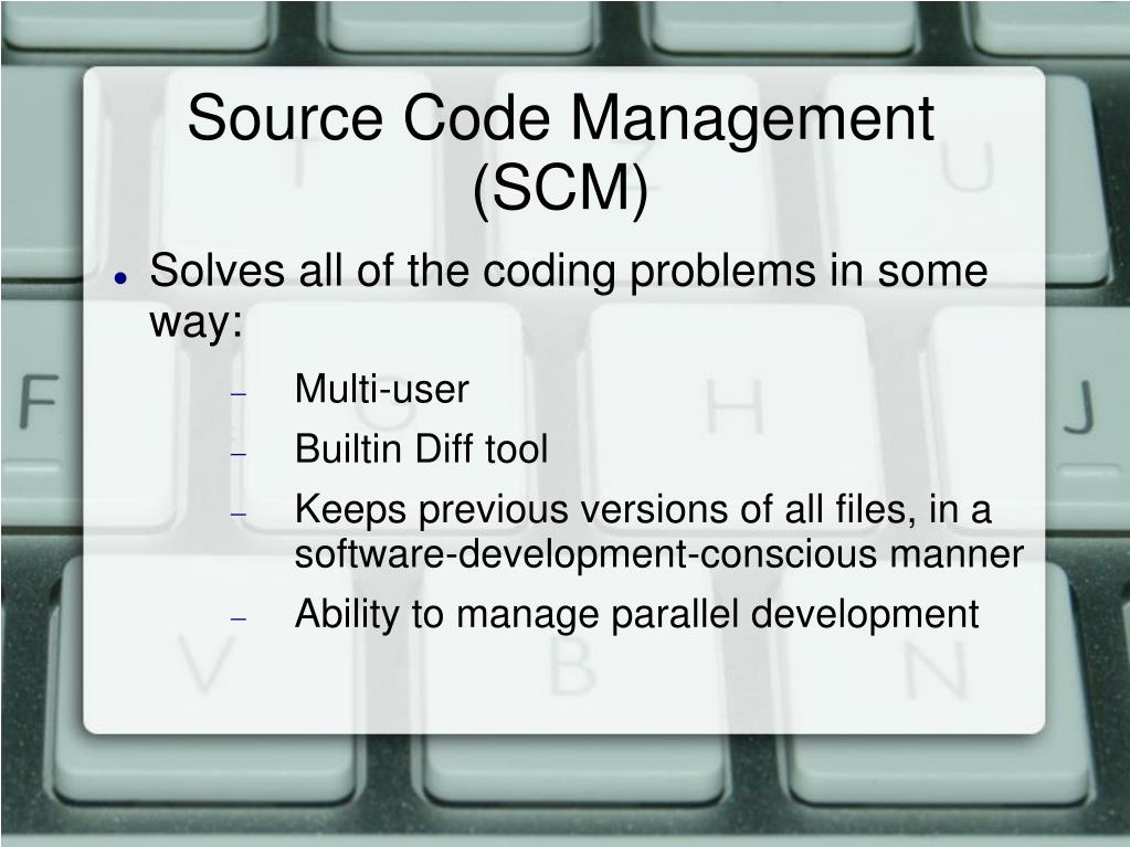 Source Code Management (SCM)