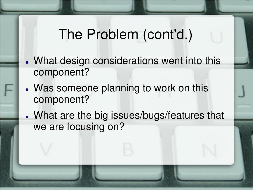 The Problem (cont'd.)