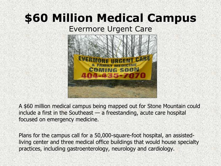 $60 Million Medical Campus