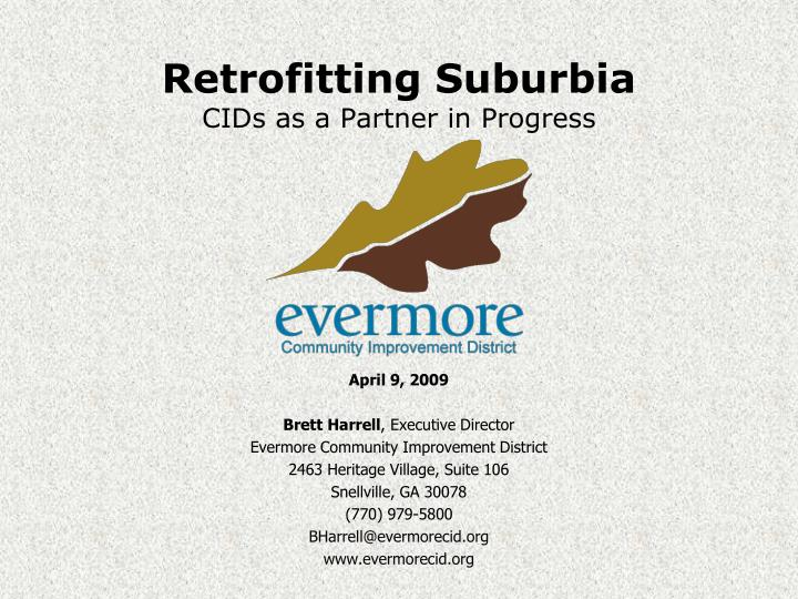 Retrofitting suburbia cids as a partner in progress