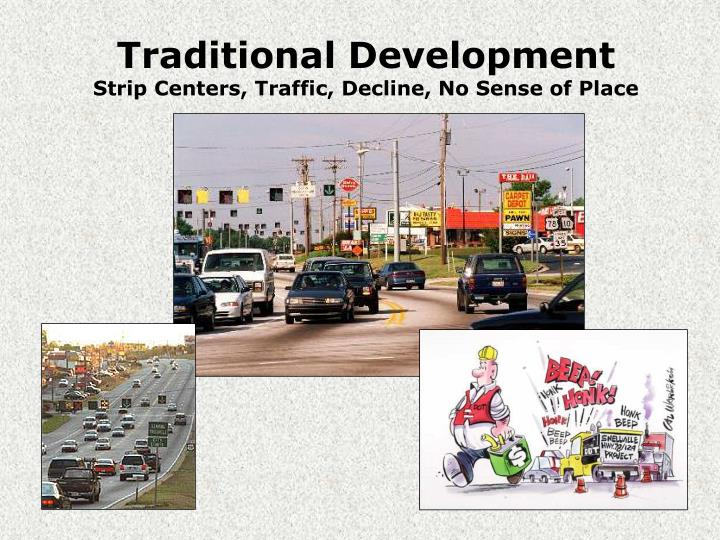 Traditional development strip centers traffic decline no sense of place