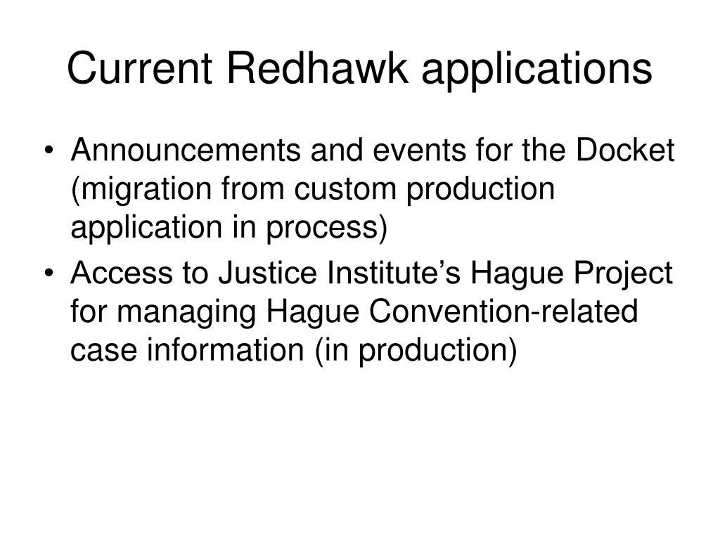 Current Redhawk applications