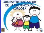 ministerio de salud de la provincia de c rdoba