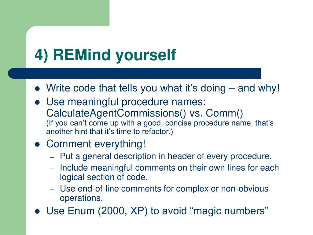 4) REMind yourself
