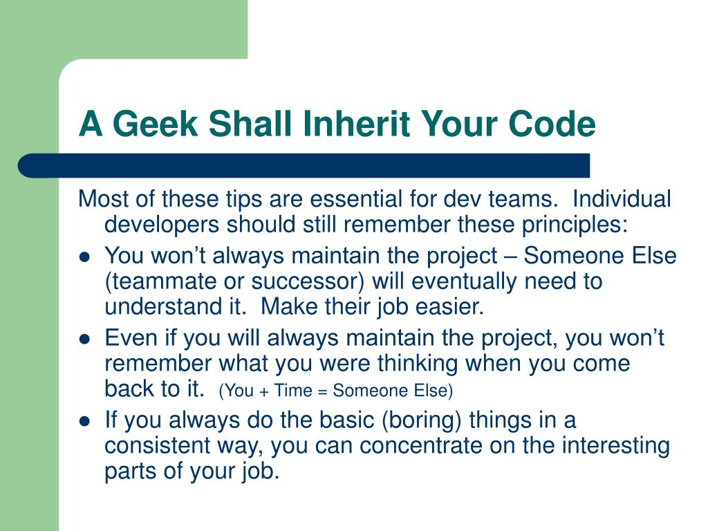 A Geek Shall Inherit Your Code