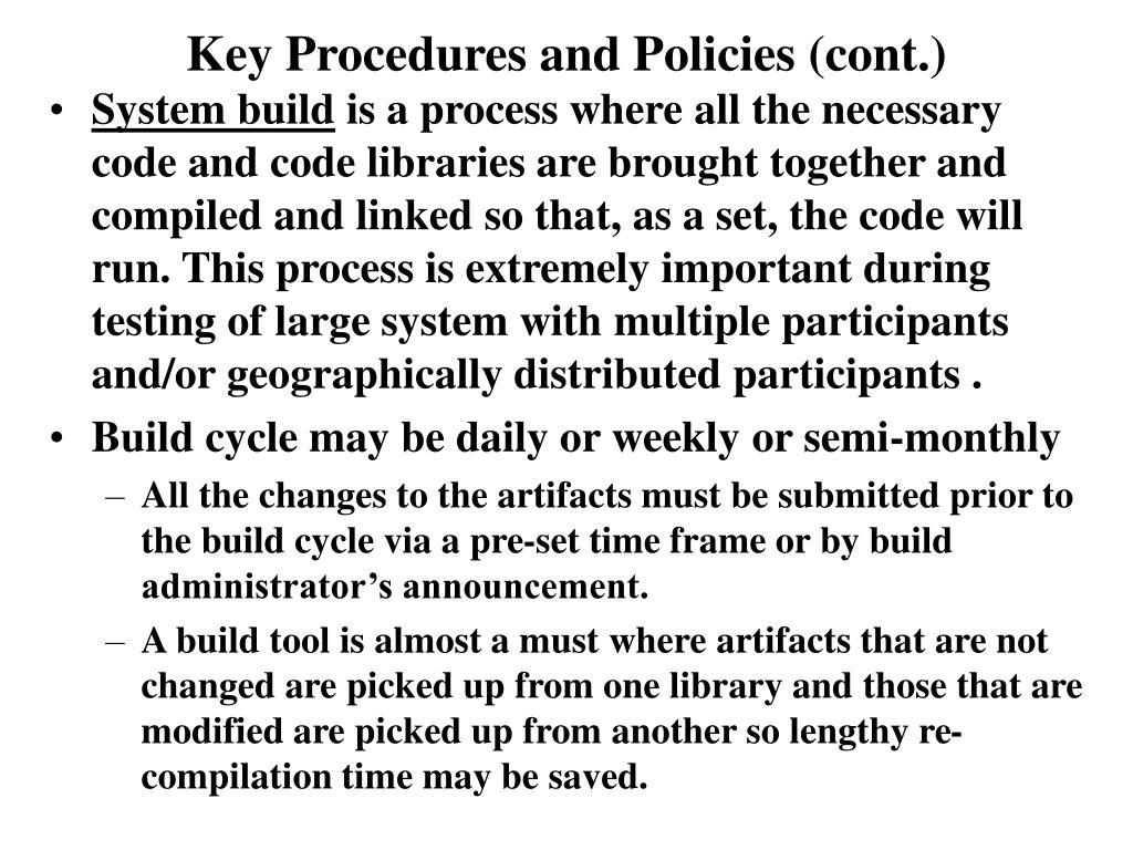 Key Procedures and Policies (cont.)