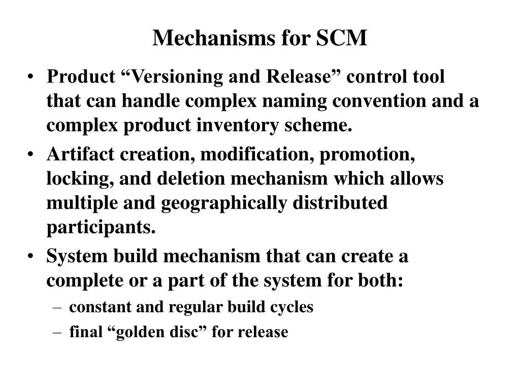 Mechanisms for SCM