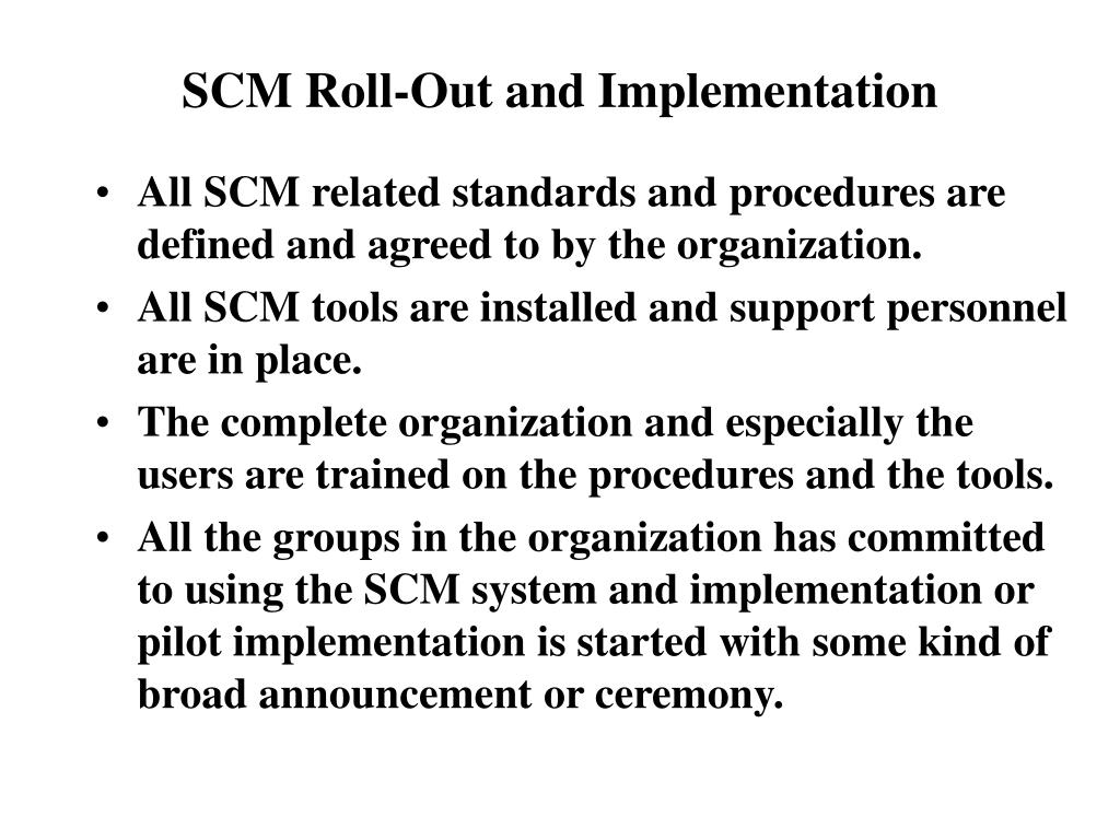 SCM Roll-Out and Implementation