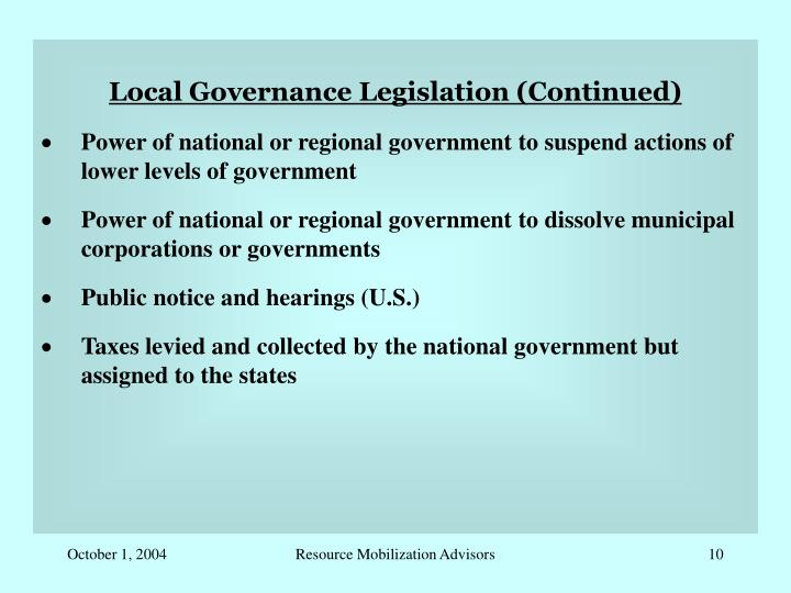 Local Governance Legislation (Continued)