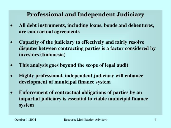 Professional and Independent Judiciary