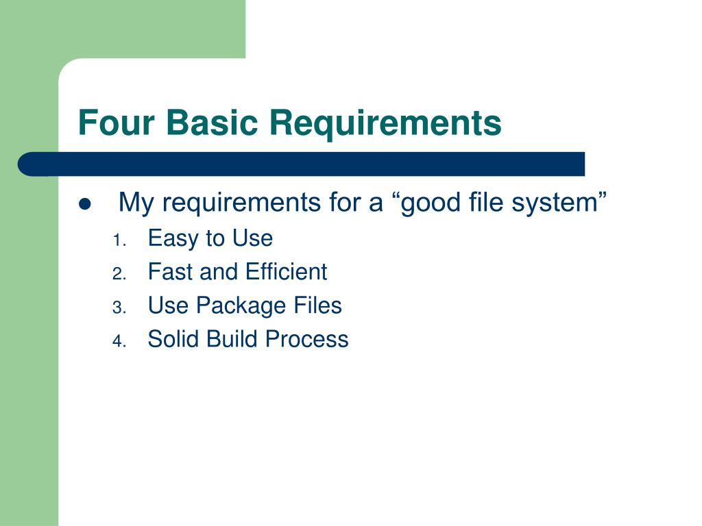 Four Basic Requirements