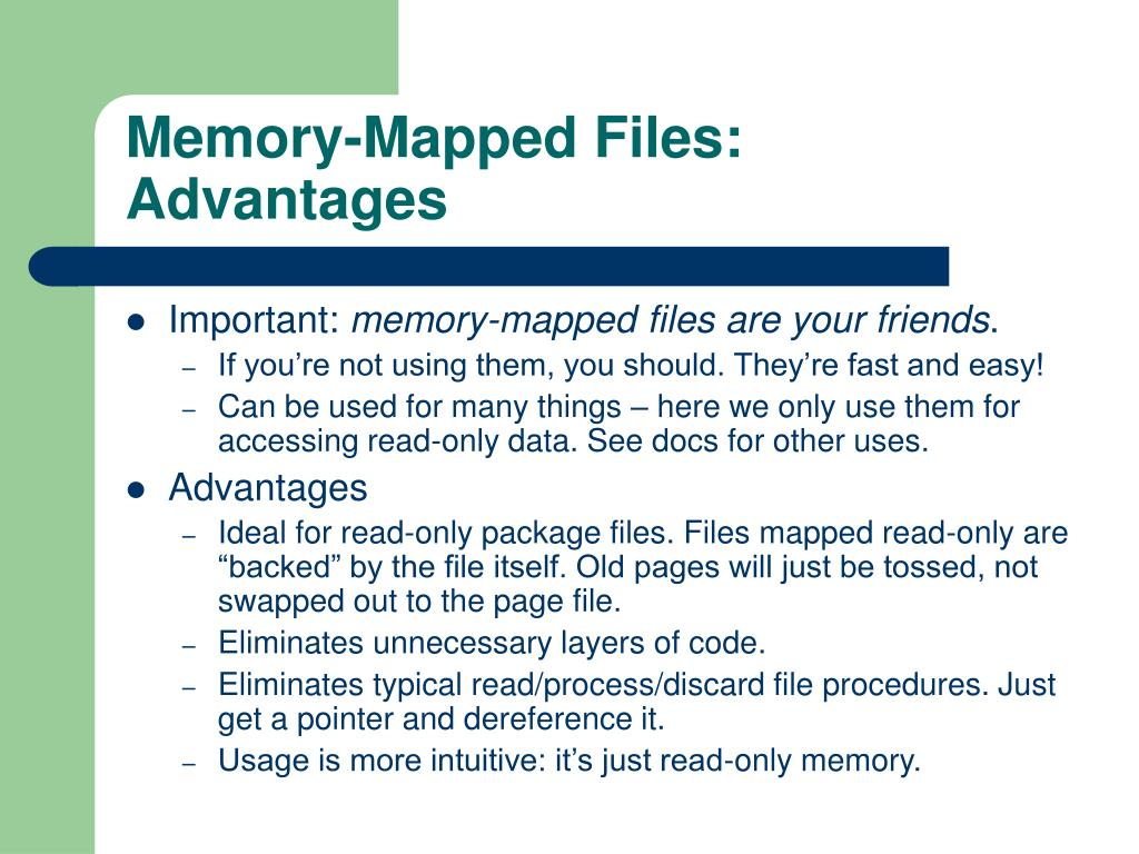 Memory-Mapped Files: