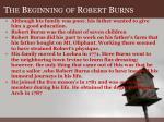 t he b eginning of r obert b urns