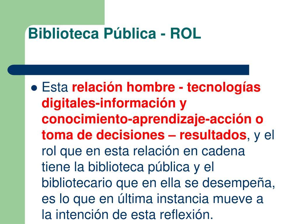 Biblioteca Pública - ROL