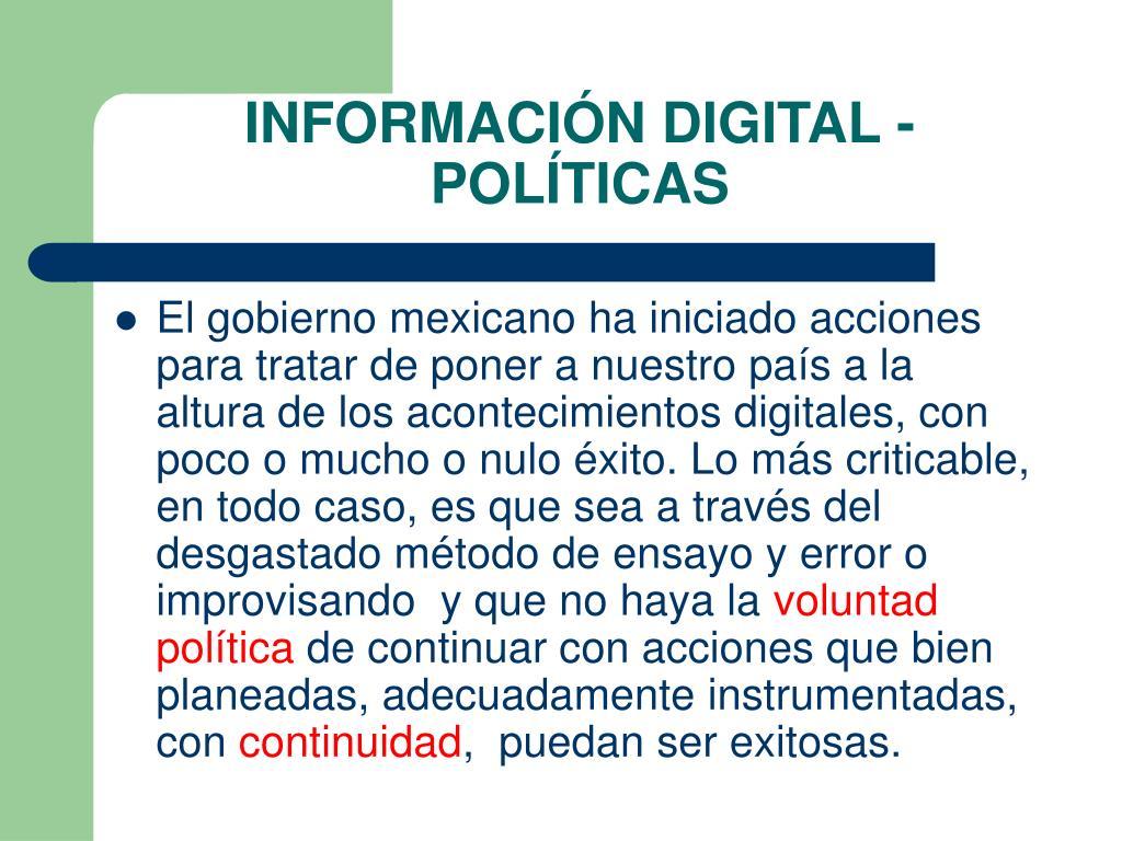 INFORMACIÓN DIGITAL - POLÍTICAS
