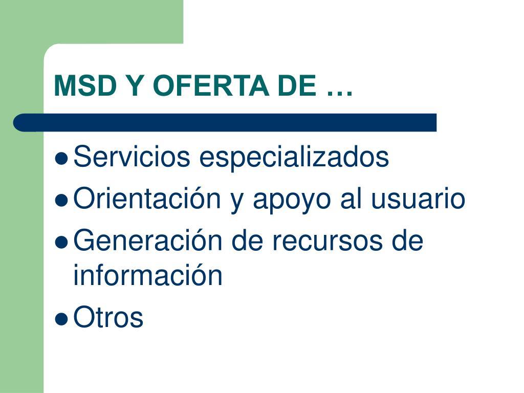 MSD Y OFERTA DE …