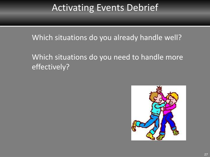 Activating Events Debrief
