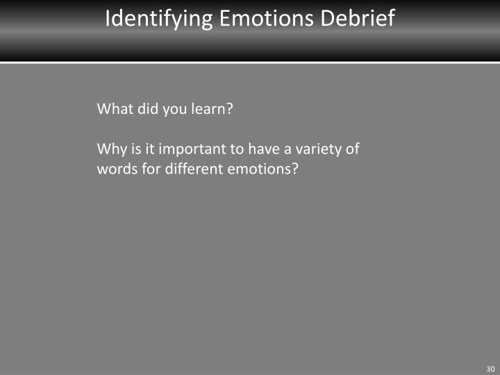 Identifying Emotions Debrief