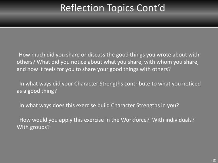 Reflection Topics Cont'd