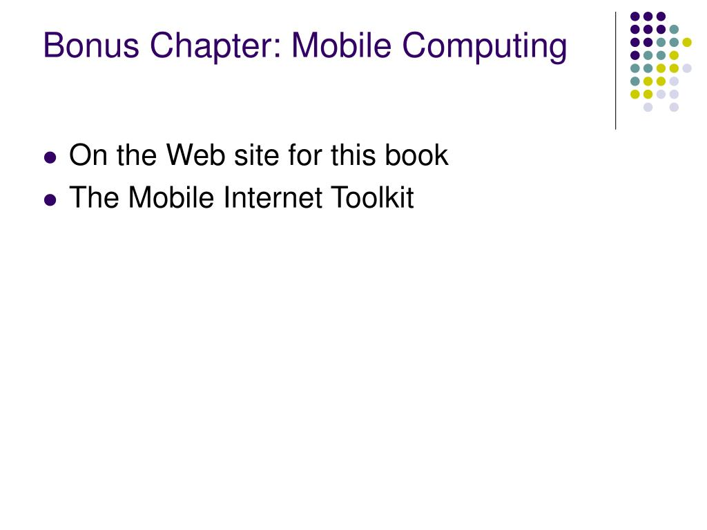 Bonus Chapter: Mobile Computing