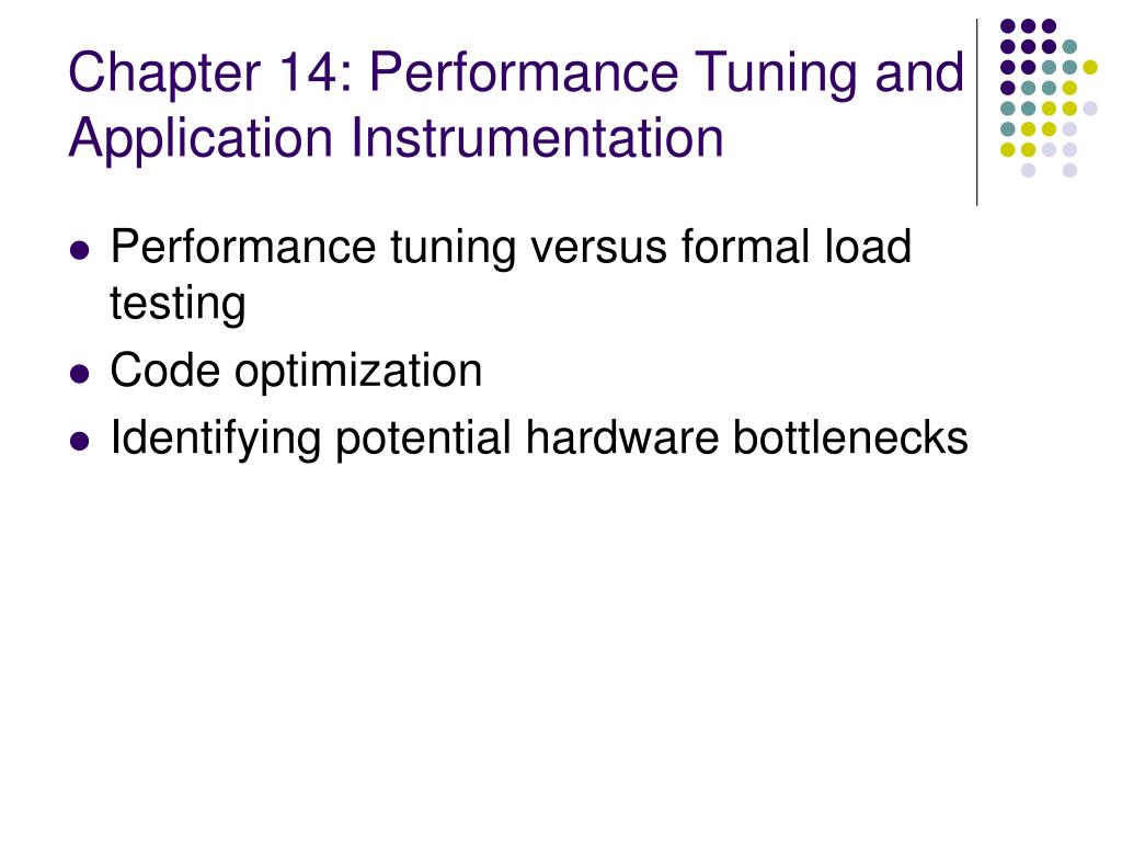 Chapter 14: Performance Tuning and Application Instrumentation