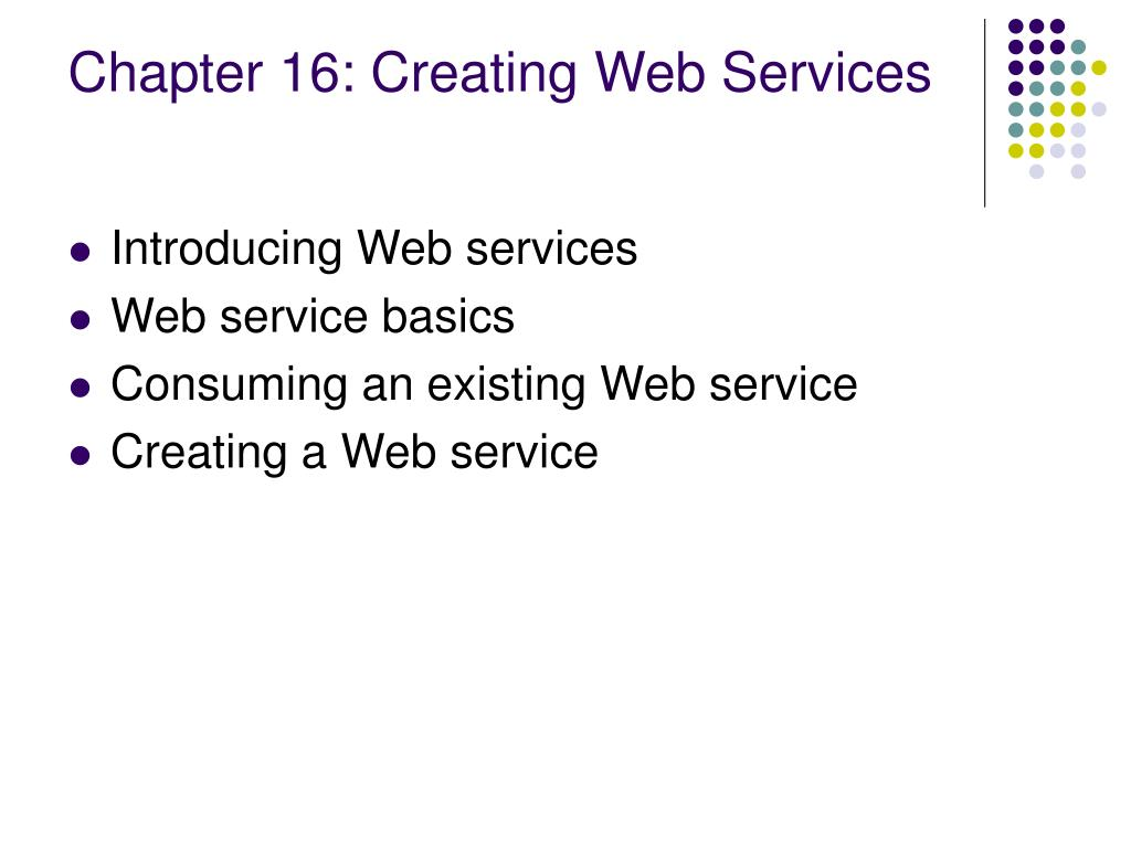Chapter 16: Creating Web Services