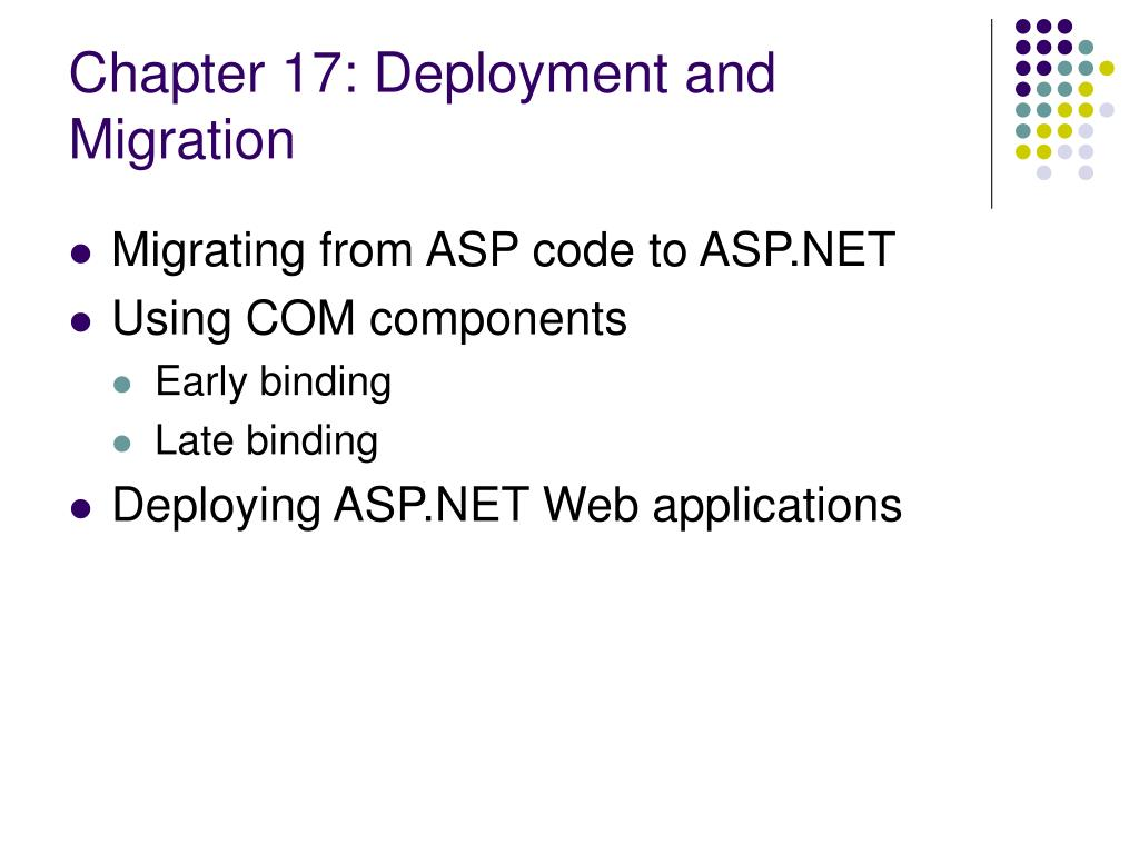Chapter 17: Deployment and Migration