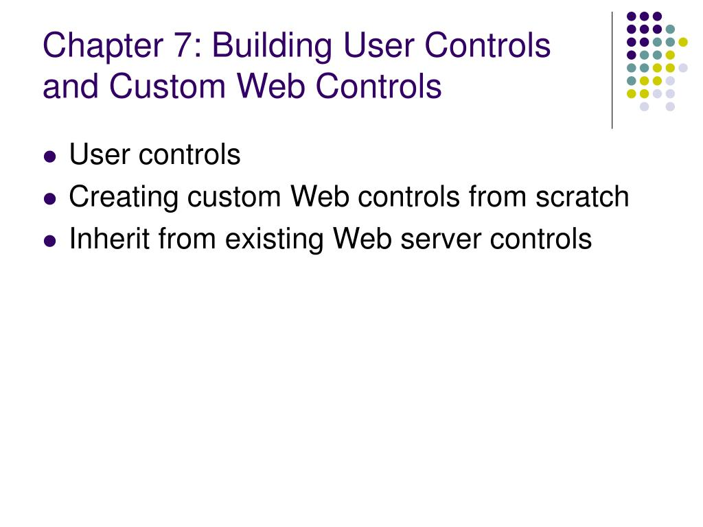 Chapter 7: Building User Controls and Custom Web Controls