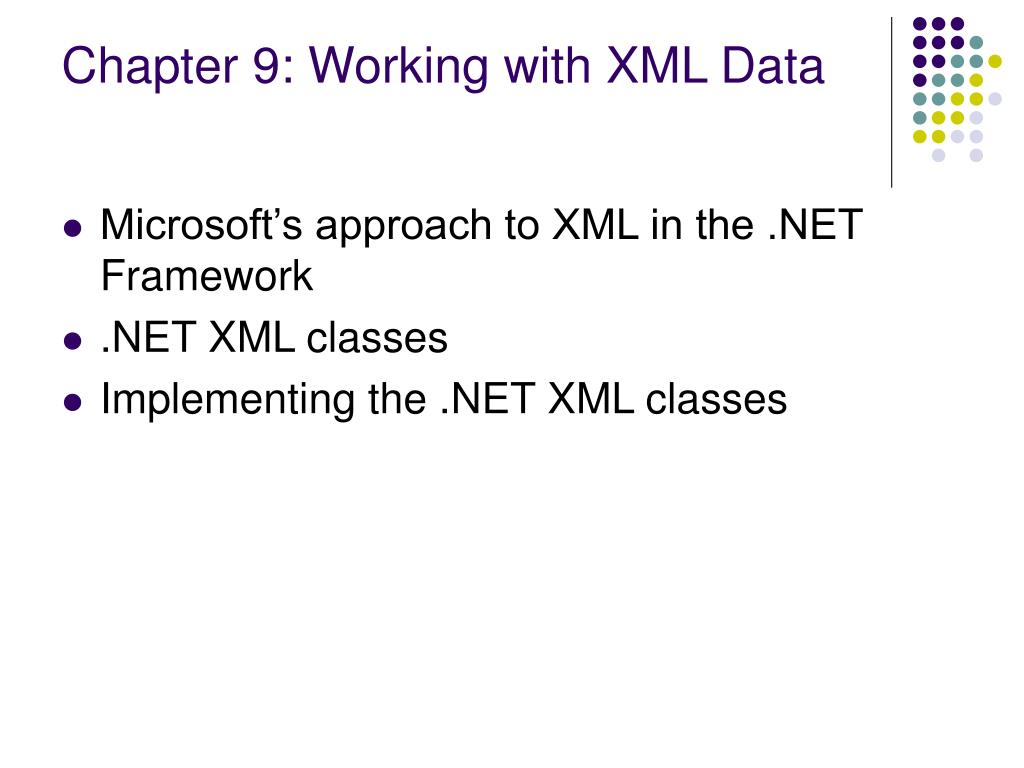 Chapter 9: Working with XML Data