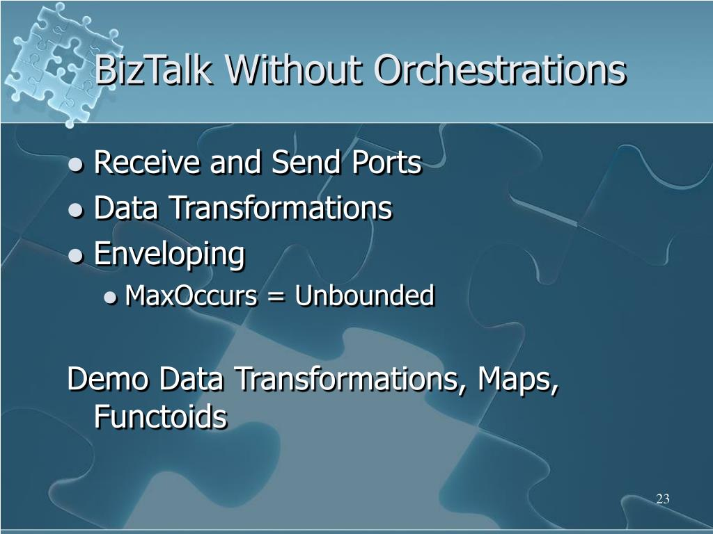 BizTalk Without Orchestrations