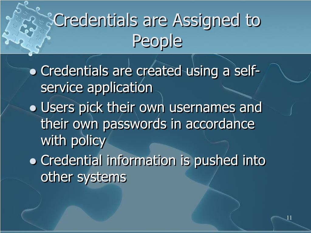 Credentials are Assigned to People
