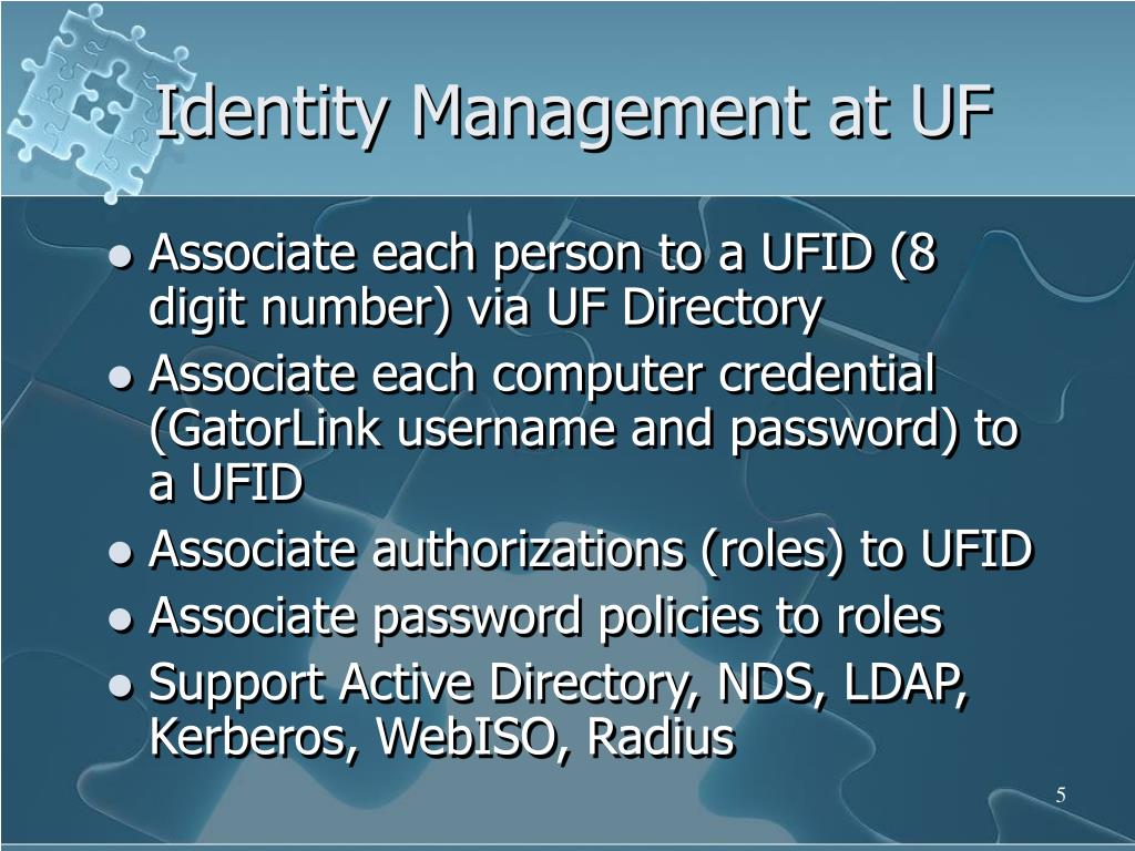 Identity Management at UF