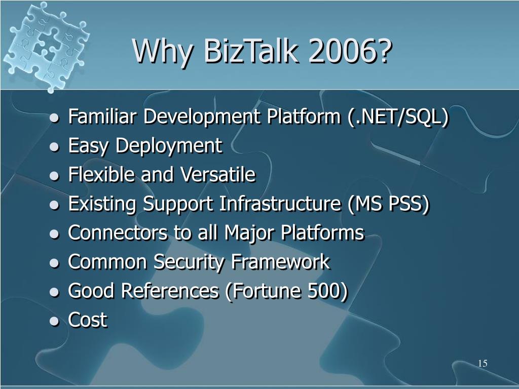 Why BizTalk 2006?