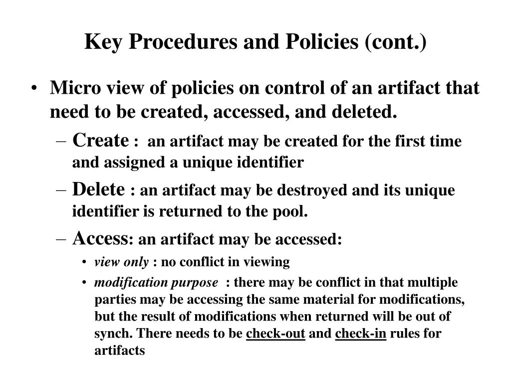 Key Procedures and Policies (cont.)