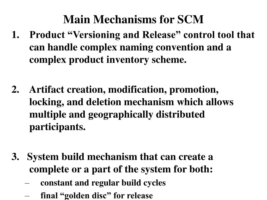 Main Mechanisms for SCM