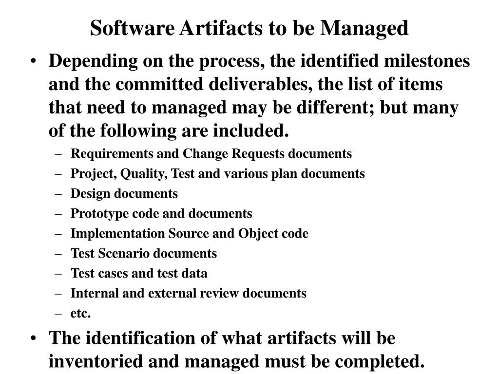 Software Artifacts to be Managed