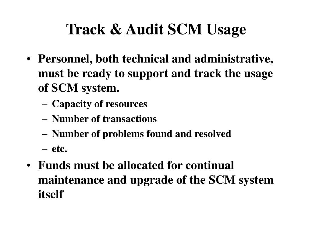 Track & Audit SCM Usage